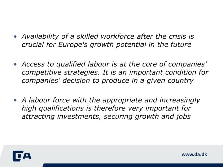 Availability of a skilled workforce after the crisis is crucial for