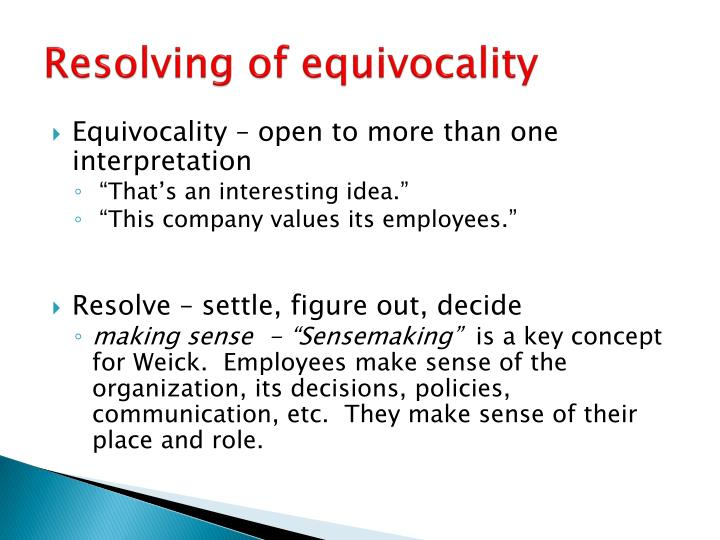 Resolving of equivocality