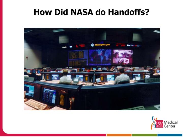 How Did NASA do Handoffs?
