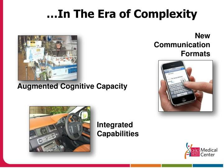 …In The Era of Complexity