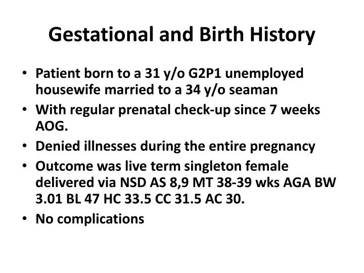 Gestational and Birth History