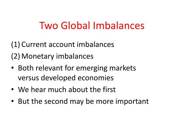Two Global Imbalances