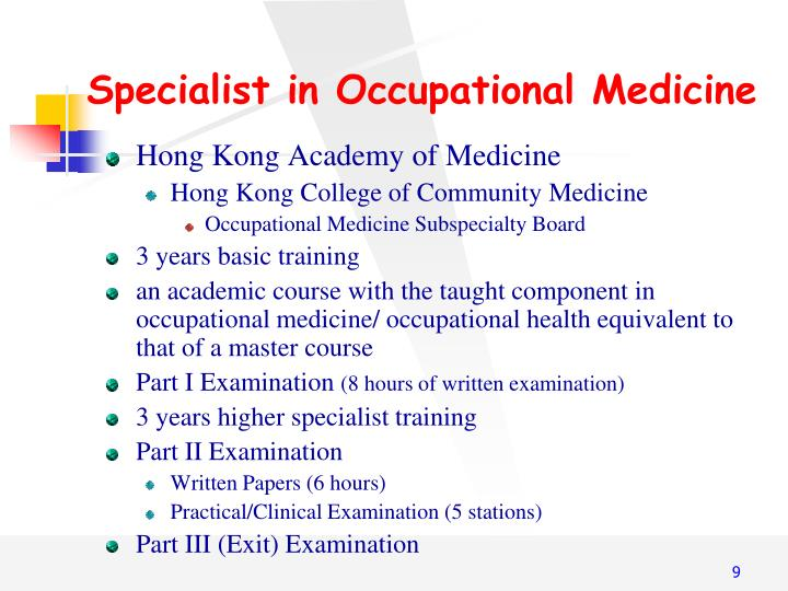 Specialist in Occupational Medicine