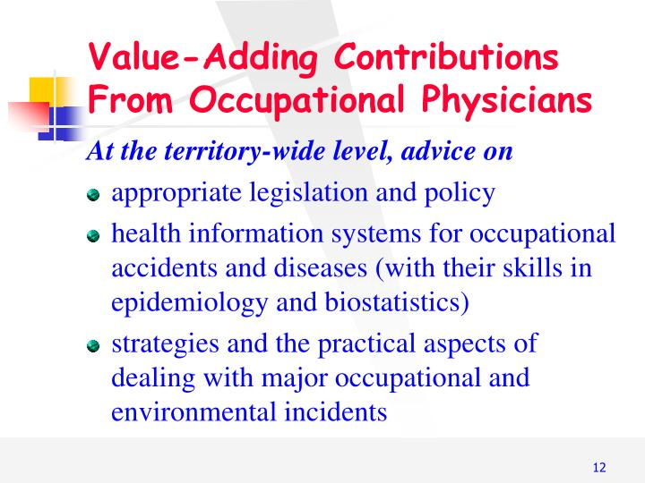 Value-Adding Contributions From Occupational Physicians