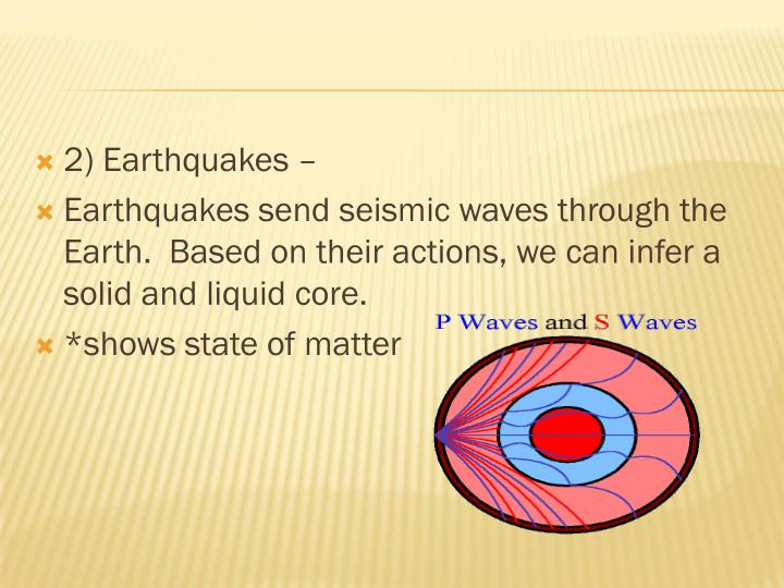 2) Earthquakes –