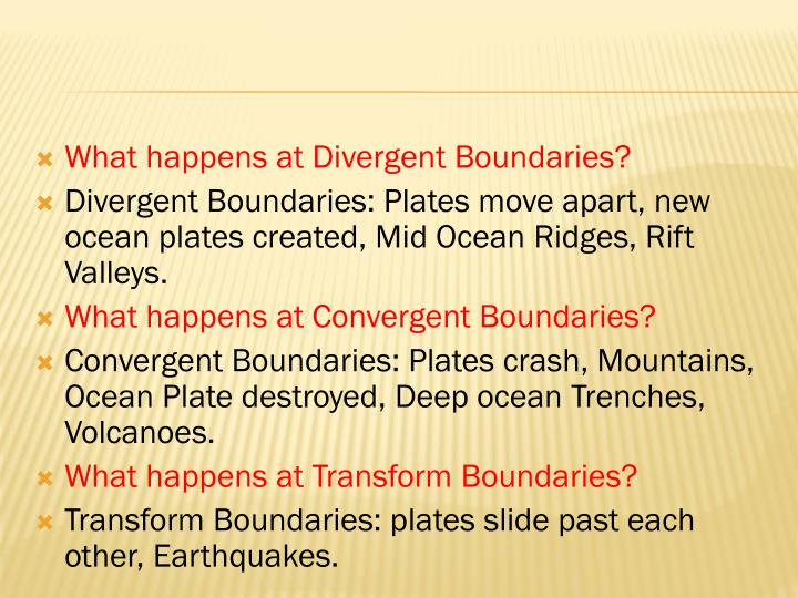 What happens at Divergent Boundaries?