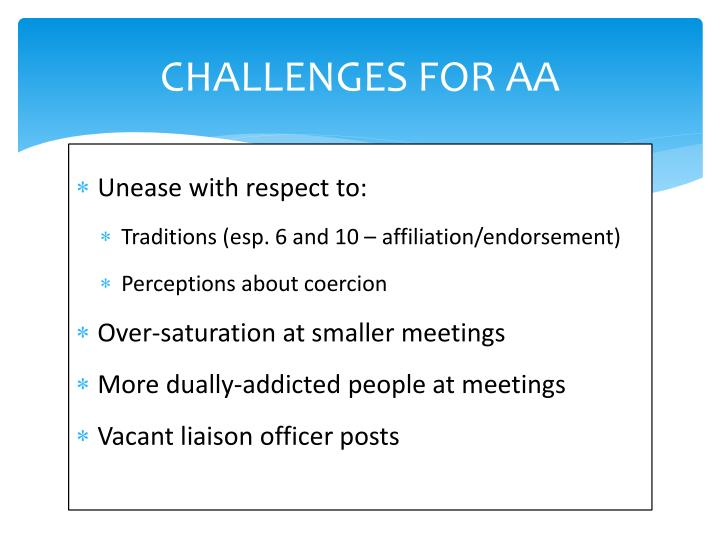 CHALLENGES FOR AA
