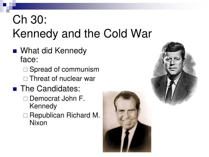 Ch 30 kennedy and the cold war