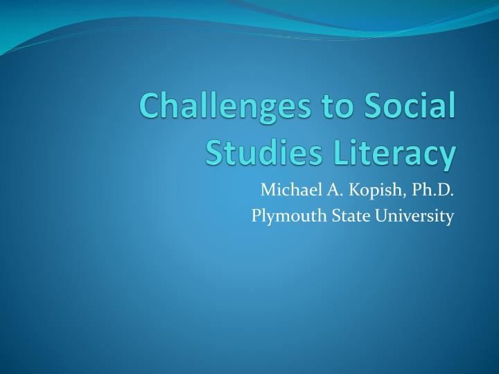 thesis for social studies Bonnie m talbert, assistant director of studies for freshmen and sophomores in social studies, wrote in an email that the thesis is the centerpiece of the social studies curriculum.