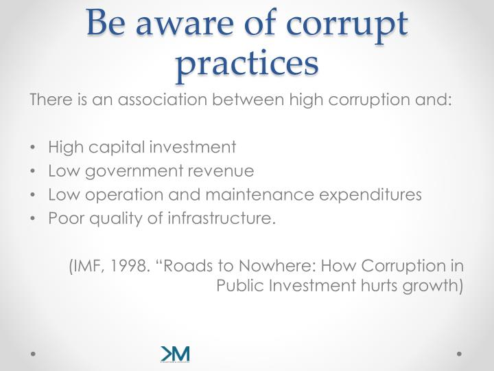 Be aware of corrupt practices