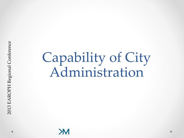 Capability of City Administration