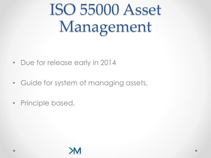 ISO 55000 Asset Management