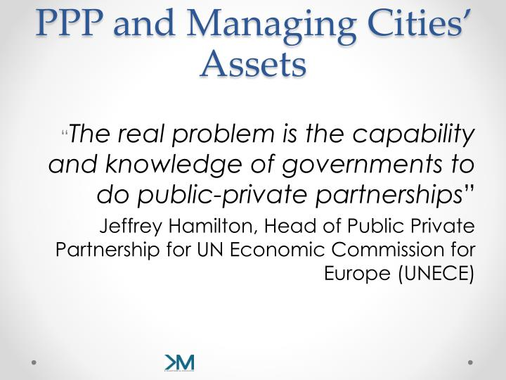 PPP and Managing Cities' Assets