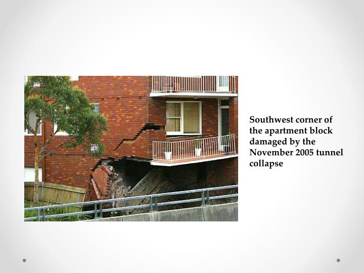 Southwest corner of the apartment block damaged by the November 2005 tunnel collapse