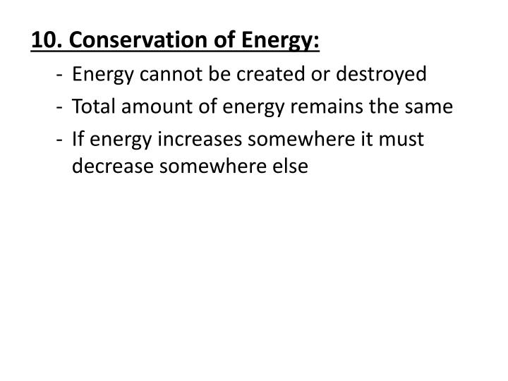 10. Conservation of Energy: