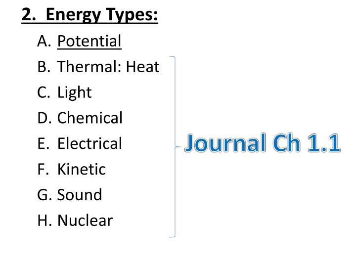 2.  Energy Types: