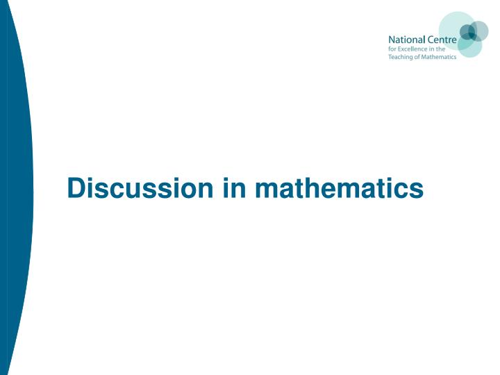 Discussion in mathematics