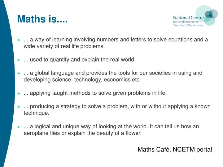 Maths is....