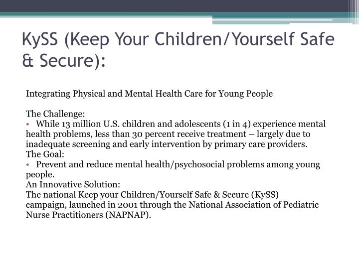 Kyss keep your children yourself safe secure