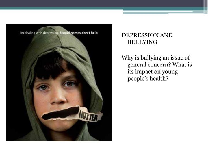 DEPRESSION AND BULLYING