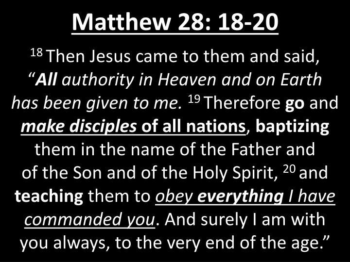 Matthew 28: 18-20