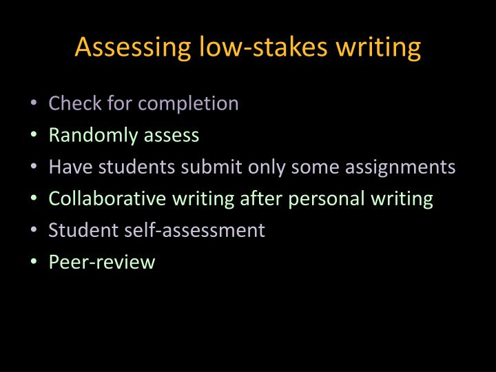 Assessing low-stakes writing
