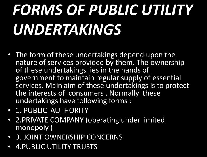 FORMS OF PUBLIC UTILITY UNDERTAKINGS