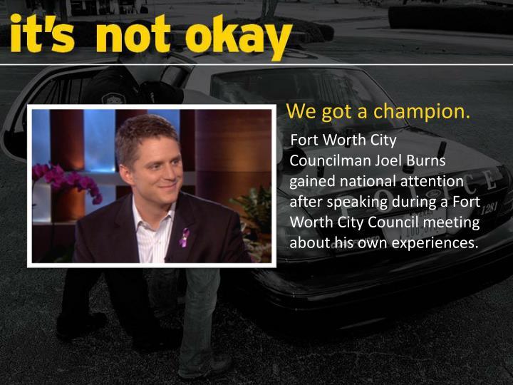 We got a champion.