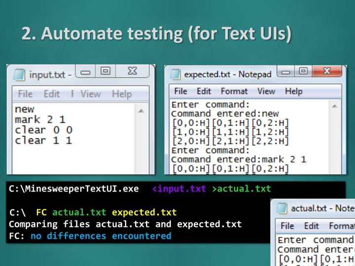 2. Automate testing (for Text UIs)