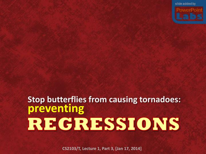 Stop butterflies from causing tornadoes: