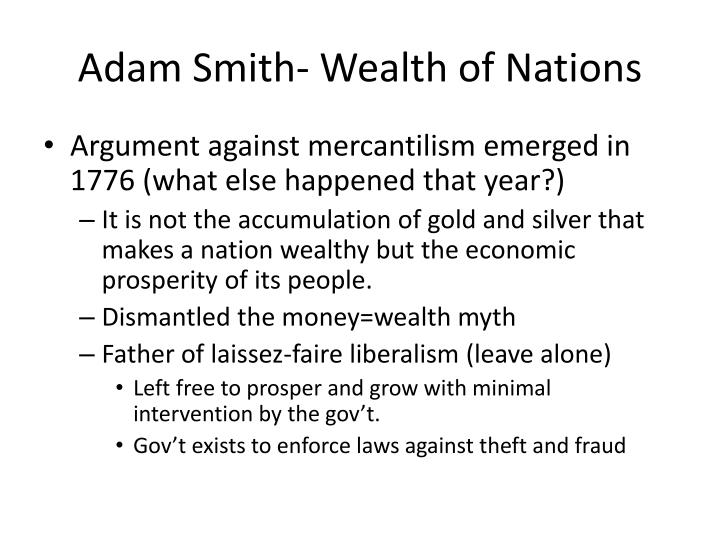 Adam Smith- Wealth of Nations
