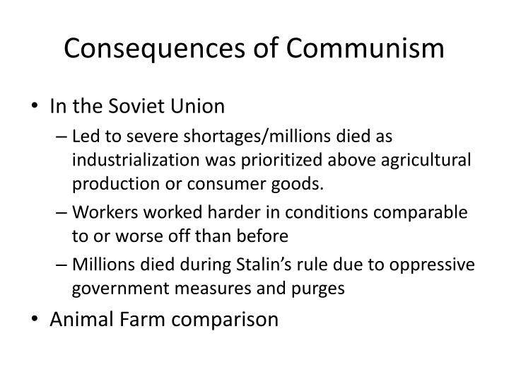 Consequences of Communism