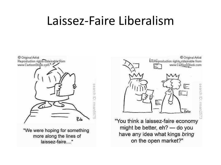 Laissez-Faire Liberalism