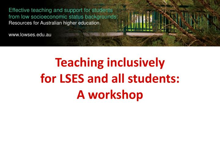 Teaching inclusively for lses and all students a workshop