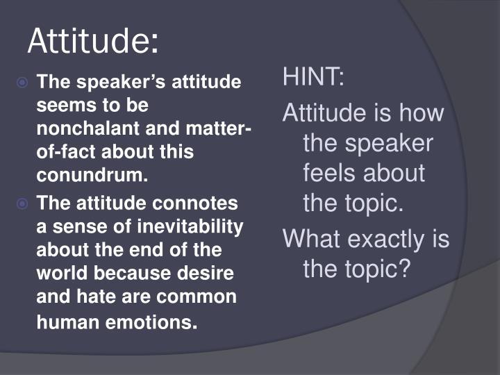 Attitude: