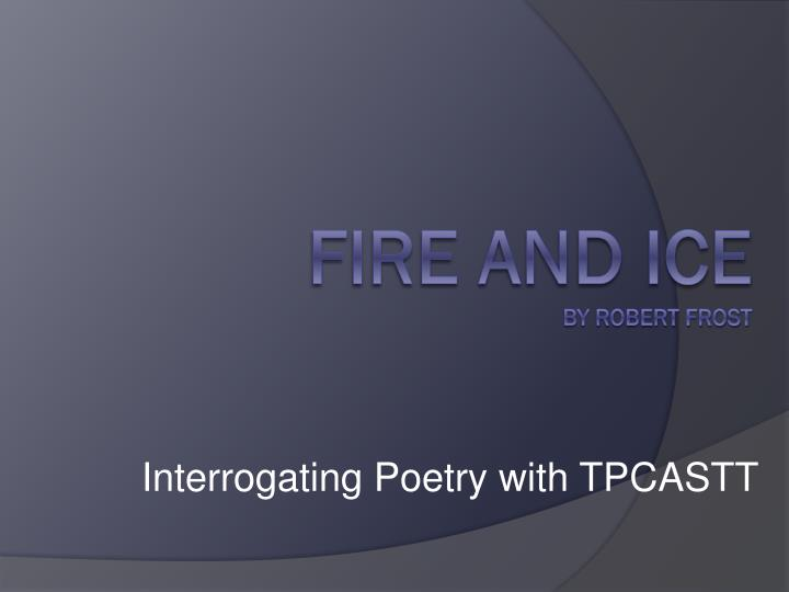 Interrogating Poetry with