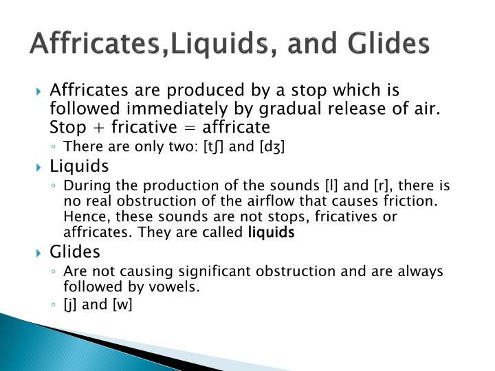 Affricates,Liquids
