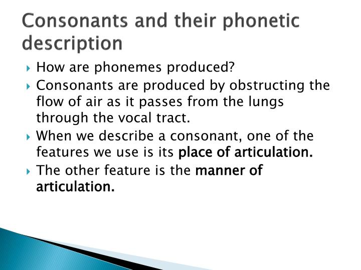 Consonants and their phonetic description