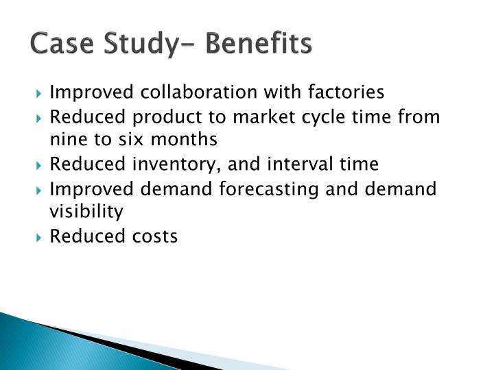 Case Study- Benefits