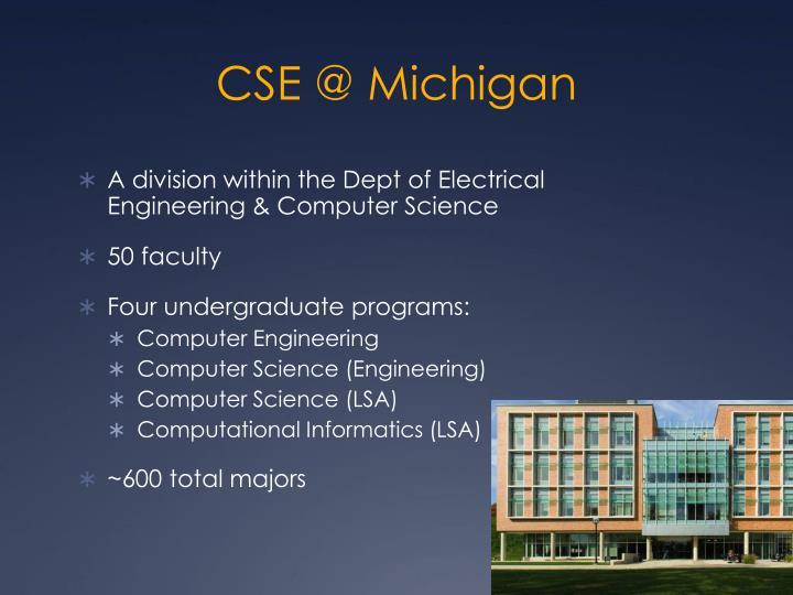 CSE @ Michigan