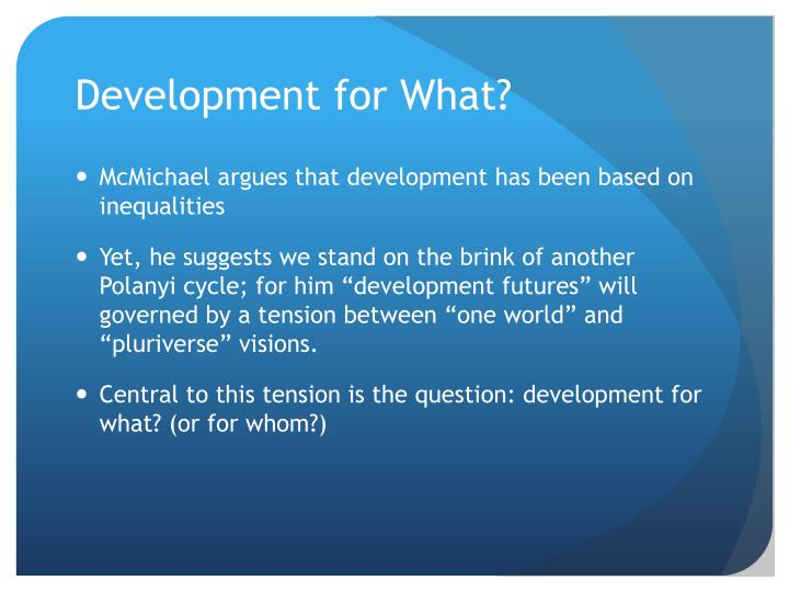 Development for What?