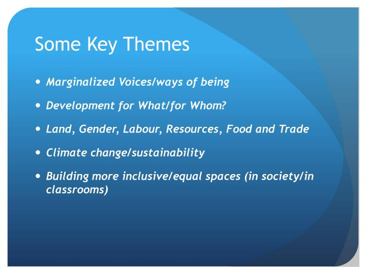 Some Key Themes