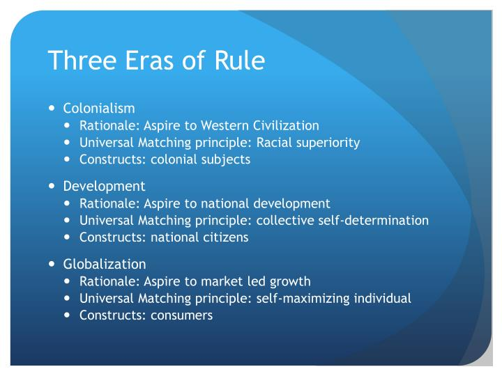 Three Eras of Rule