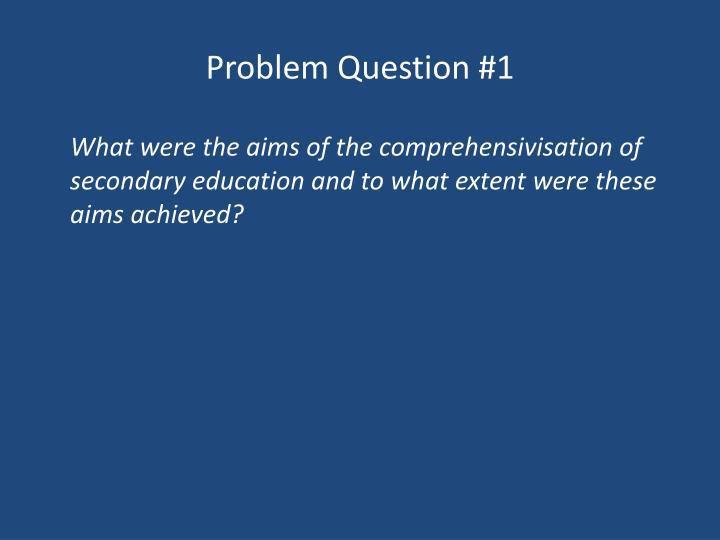 Problem Question #1