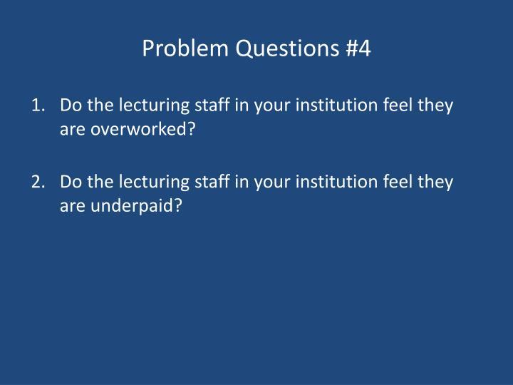 Problem Questions #4