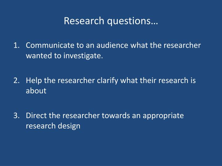 Research questions…