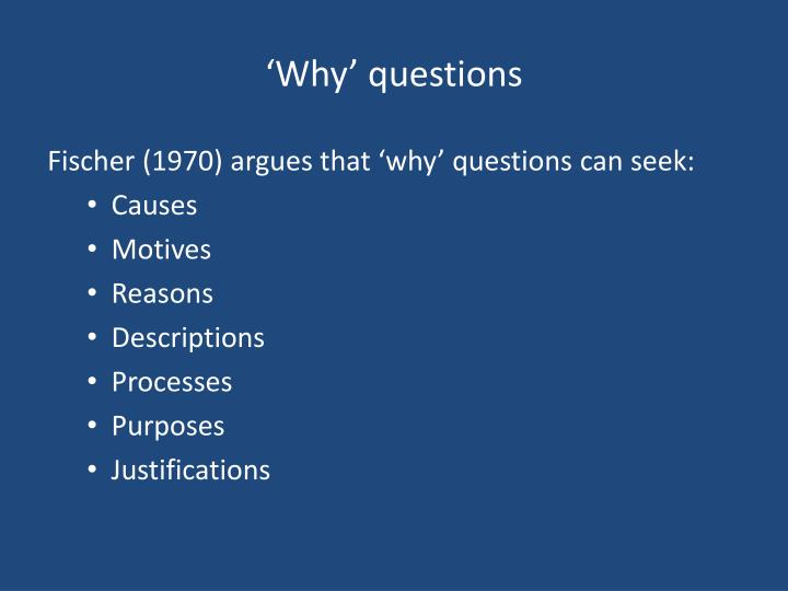 'Why' questions