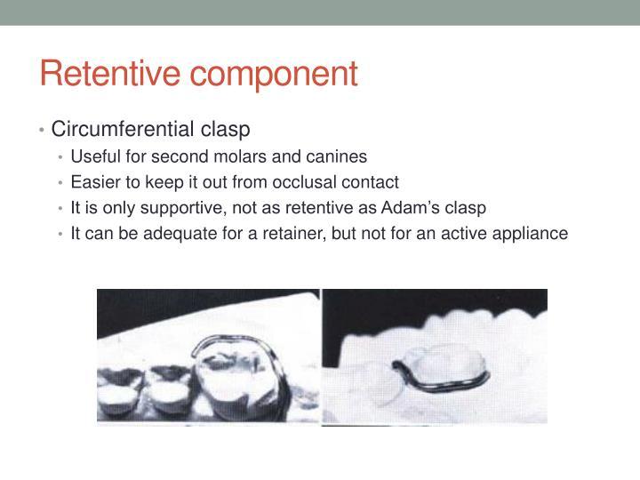 Retentive component
