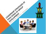 leadership strategies at each stage of group development