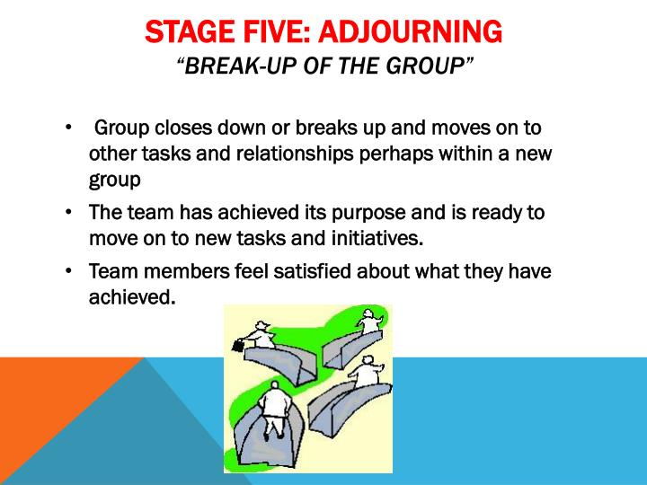 STAGE FIVE: ADJOURNING